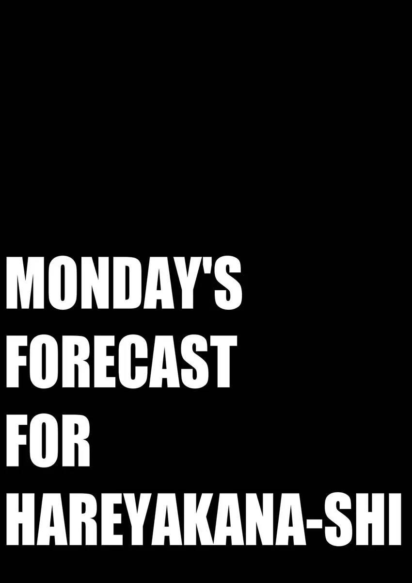 Monday's Forecast for Hareyakana-shi