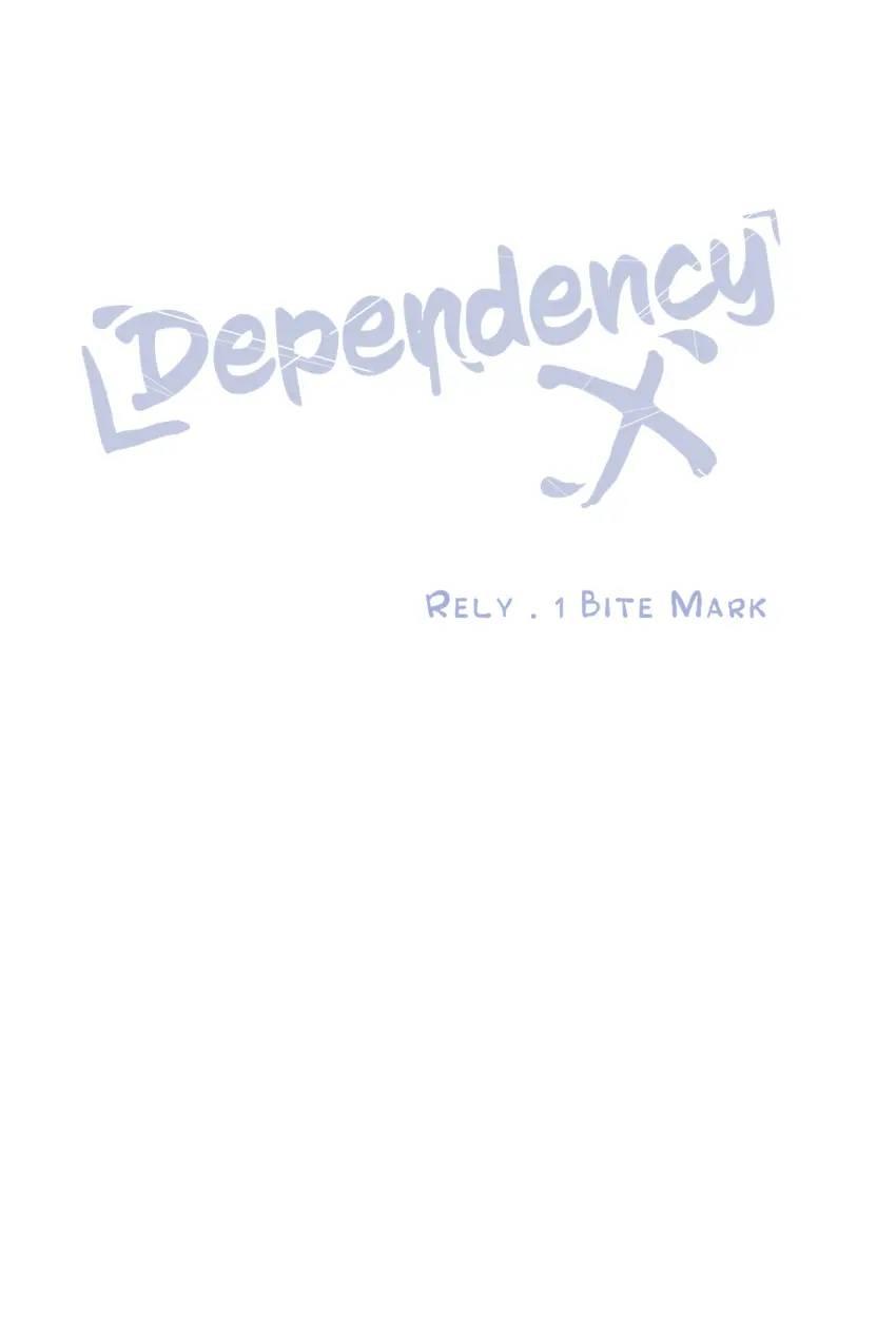 Dependency X