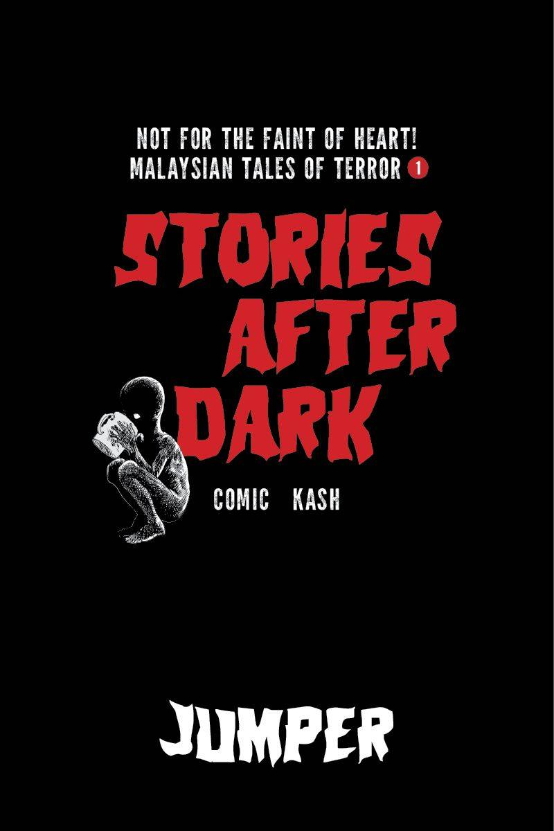 Stories After Dark 01: Malaysia