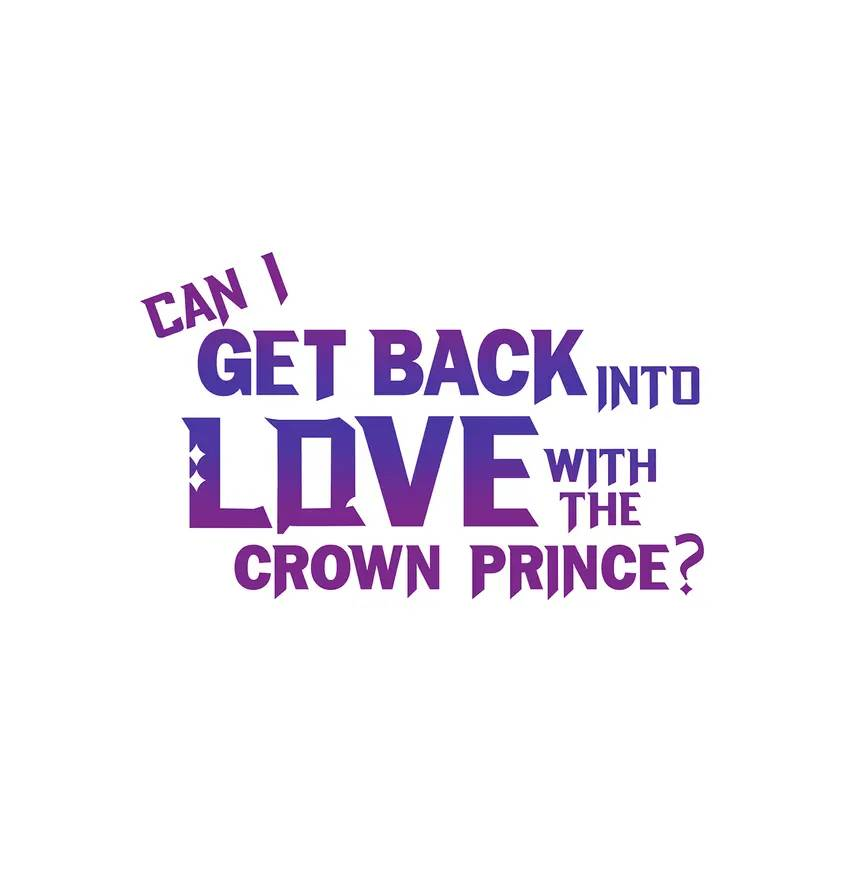 Can I Get Back Into Love With the Crown Prince?